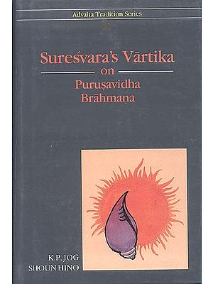 Suresvara's Vartika on Purusavidha Brahmana