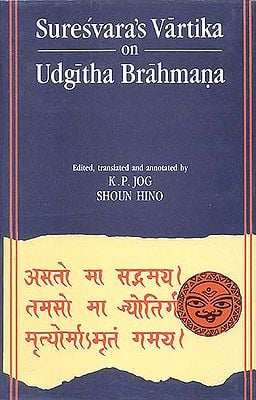 Suresvara's Vartika on Udgitha Brahmana (An Old and Rare Book)