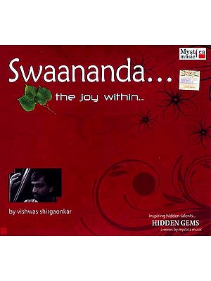 Swaananda…The Joy Within… (Audio CD)