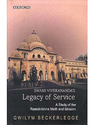 Swami Vivekananda's Legacy of Service (A Study of Ramakrishna Math and Mission)