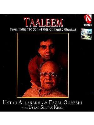 Taaleem from Father To Son, Tabla of Punjab Gharana (Audio CD)