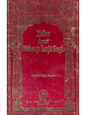 Tales Around Maharaja Ranjit Singh