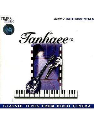 Tanhaee (Classic Tunes from Hindi Cinema) <br>(Audio CD)