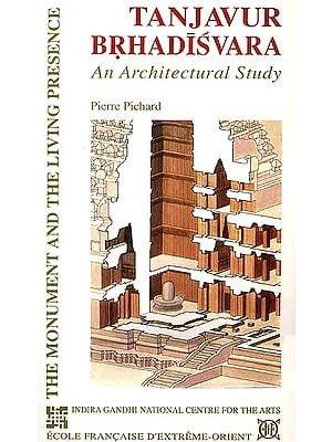 Tanjavur Brhadisvara (An Architectural Study)