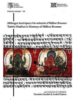 Tantric Studies in Memory of Helene Brunner