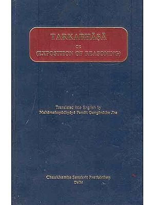 Tarkabhasa or Exposition of Reasoning