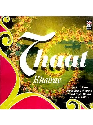 Thaat Bhairav (Audio CD)