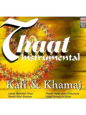 Thaat Instrumental… Kafi & Khamaj (Audio CD)