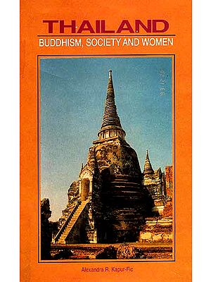 Thailand: Buddhism, Society and Women