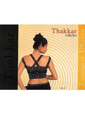Thakkar Collection (Designer Blouses)