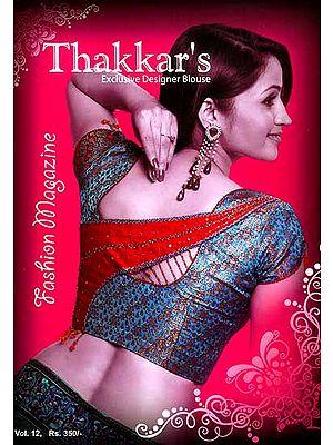 Thakkar's Exclusive Designer Blouses (Fashion Magazine)