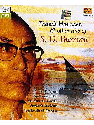 Thandi Hawayen & Other Hits of S. D. Burman <br>(MP3 CD)