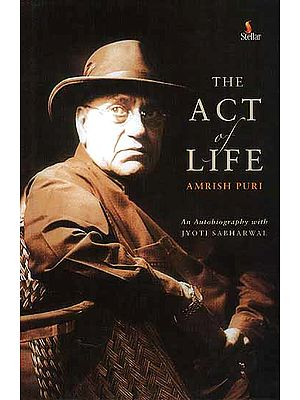 The Act of Life Amrish Puri