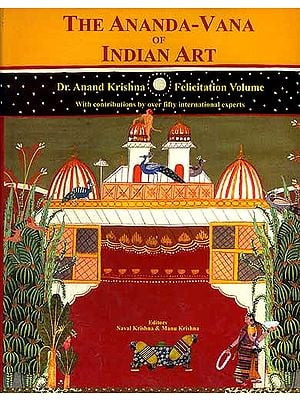 THE ANANDA - VANA OF INDIAN ART