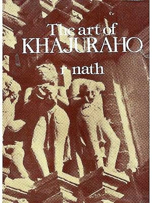 The Art of KHAJURAHO