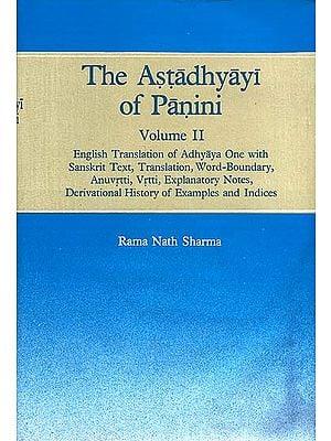 The Astadhyayi of Panini (Volume II - Adhyaya One