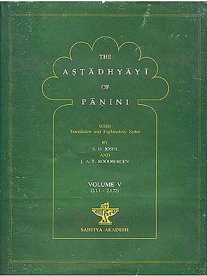 The Astadhyayi of Panini: Volume V (2.1.1 - 2.1.72)