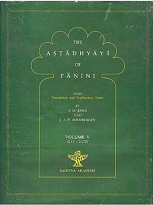 The Astadhyayi of Panini: Volume V (2.1.1 - 2.1.72)