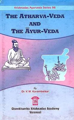 The Atharvaveda and The Ayurveda