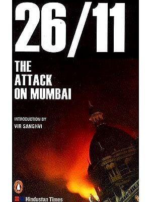 26/11 The Attack on Mumbai