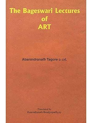 The Bageswari Lectures of Art of Abanindranath Tagore