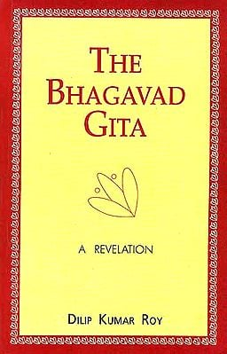 The Bhagavad Gita A Revelation