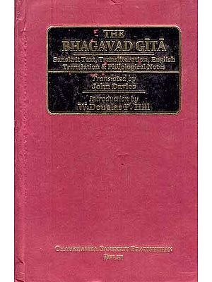 THE BHAGAVAD GITA (Sanskrit Text, Transliteration, English Translation & Philological Notes)