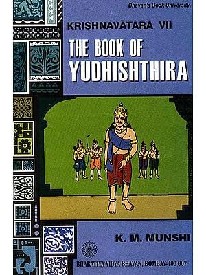 The Book of Yudhishthira (Krishnavatara Vol. VII)