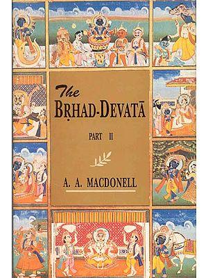 The BRHAD-DEVATA (2 Volumes)