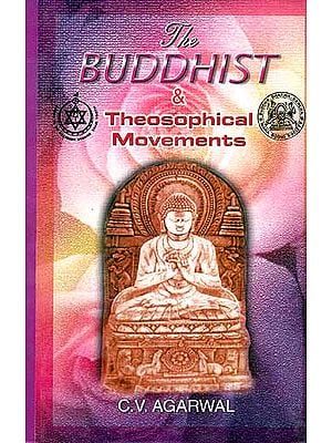 The Buddhist and Theosophical Movements
