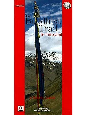 The Buddhist Trail In Himachal (A Travel Guide)