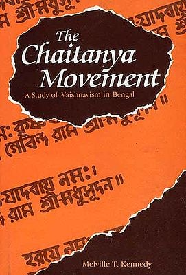 The Chaitanya Movement (A Study of Vaishnavism in Bengal)