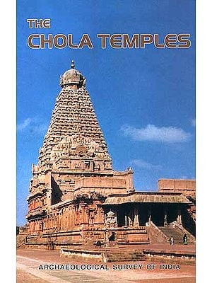 The Chola Temples