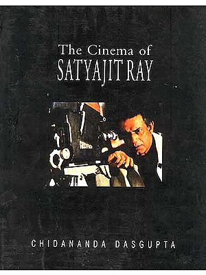 The Cinema of SATYAJIT RAY