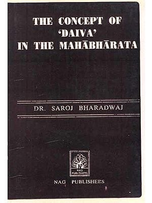 The Concept of 'Daiva' in the Mahabharata