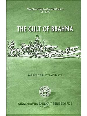 The Cult of Brahma (An Old and Rare Book)