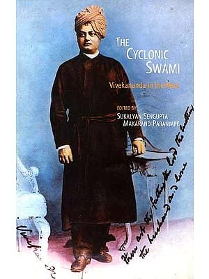 The Cyclonic Swami: Vivekananda in the West