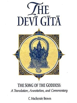 The Devi Gita: The Song of the Goddess