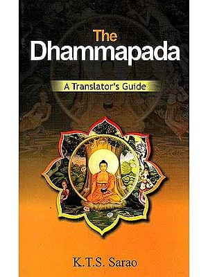 The Dhammapada (Original Text, Transliteration, Word-to-Word Meaning and English Translation) - The Most Useful Translation Ever