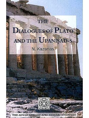 The Dialogues of Plato and The Upanisad-s
