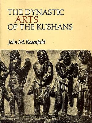 The Dynastic Arts of the Kushans