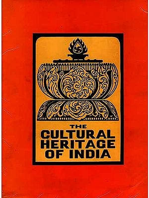 The Early Phases: Prehistoric, Vedic and Upanisadic, Jaina and Buddhist (The Cultural Heritage of India: Volume I)