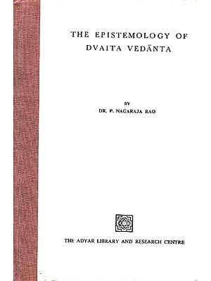 The Epistemology of Dvaita Vedanta