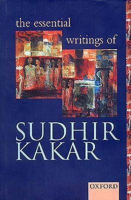 The Essential Writings of Sudhir Kakar
