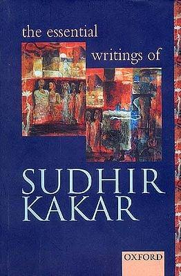 The Essential Writings of Sudhir Kakar
