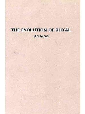 The Evolution of Khyal