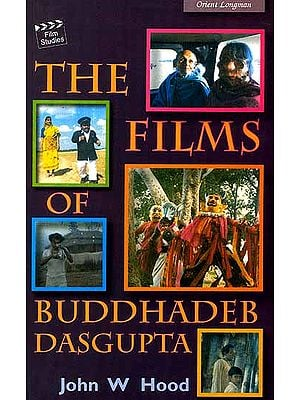 The Films of Buddhadeb Dasgupta