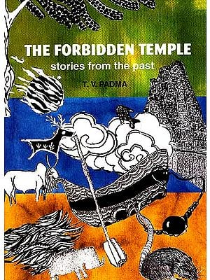 THE FORBIDDEN TEMPLE: stories from the past