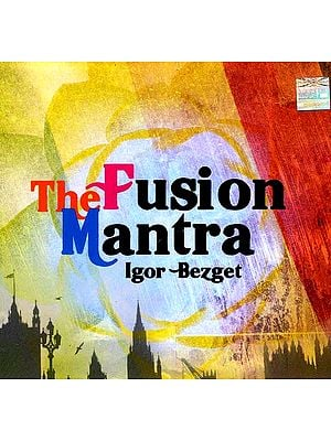 The Fusion Mantra (Audio CD)
