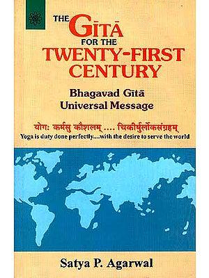 The Gita for the Twenty-First Century